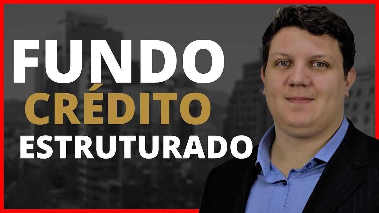 FUNDO CREDITO ESTRUTURADO