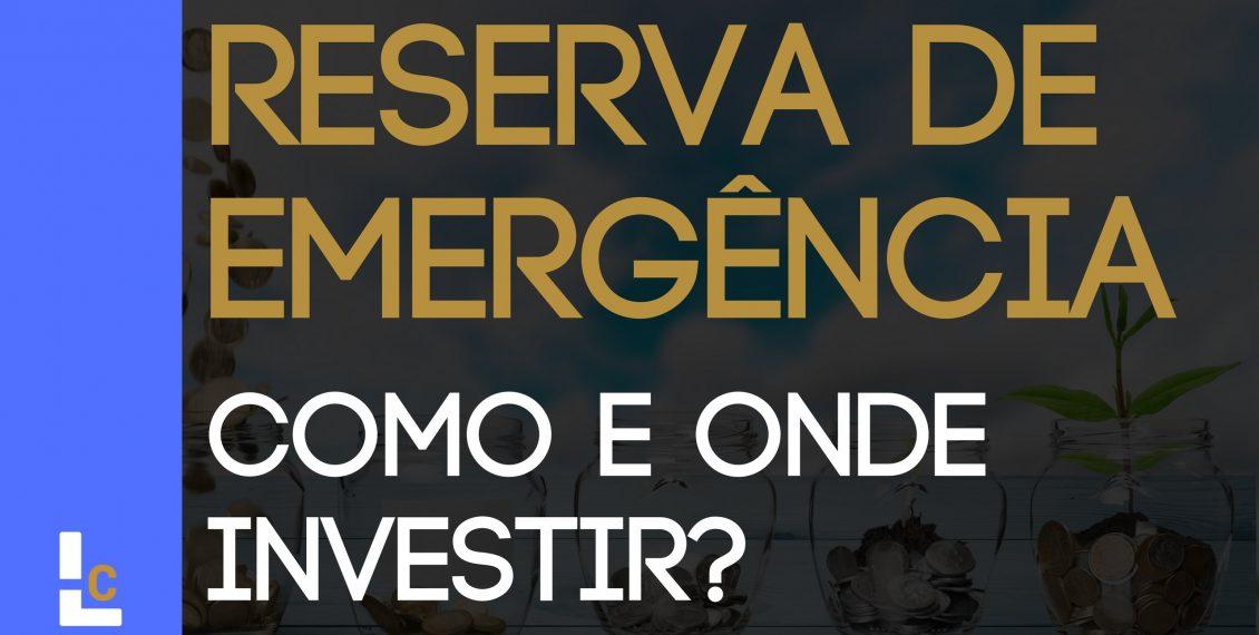 Fundo de Reserva De Emergência - Investimentos para Blindar Seu Patrimônio Contra Imprevistos